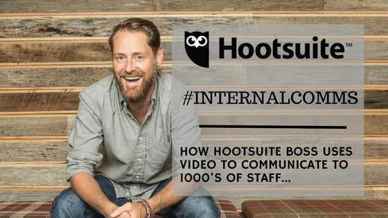 Hootsuite CEO uses video for Internal Comms